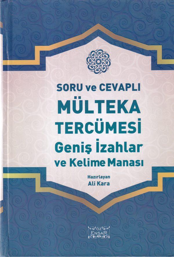 Sorulu ve Cevaplı Mülteka Tercümesi  Geniş İzahlar ve Kelime Manalı-0.0