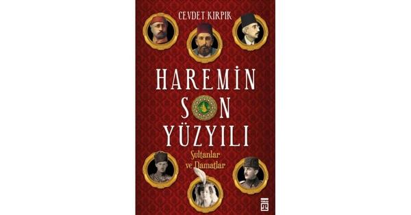 Haremin Son Yüzyılı (Sultanlar Ve Damatlar)-0.0