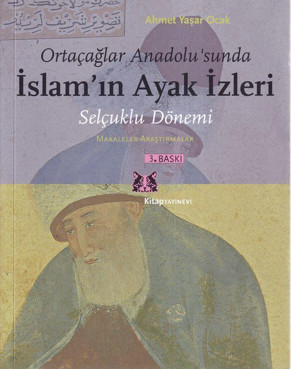 Ortaçağlar Anadolu 'Sunda İslam 'In Ayak İzleri (Selçuklu Dönemi)-0.0