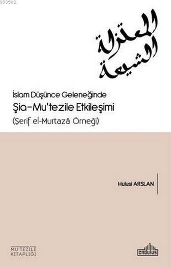 İslam Düşünce Geleneğinde Şia Mutezile Etkileşimi-0.0