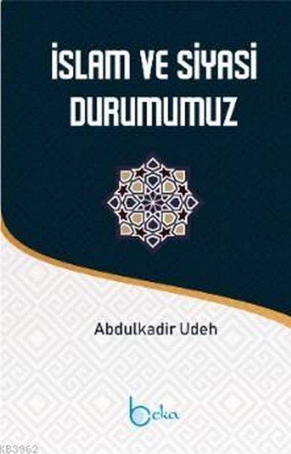 İslam ve Siyasi Durumumuz-0.0
