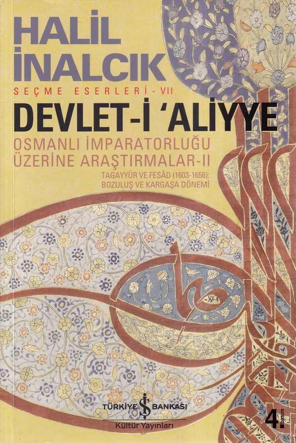 Devlet-i 'ALİYYE Osmanlı İmparatorluğu Üzerine Araştırmalar -II-0.0
