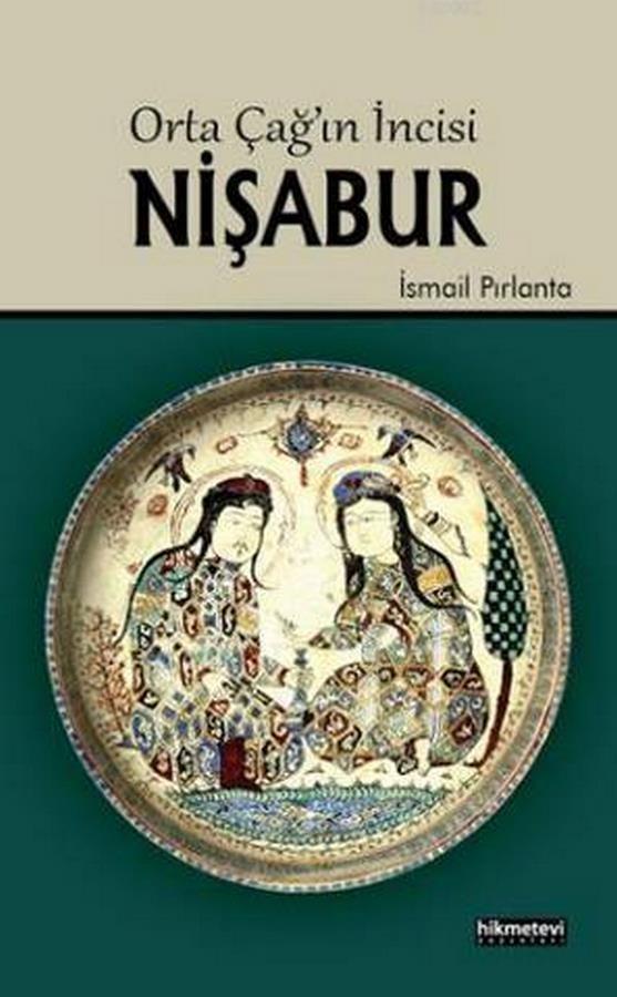 Ortaçağın İncisi Nişabur-0.0
