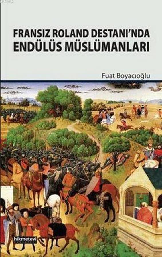 Fransız Roland Destanında Endülüs Müslümanları-0.0