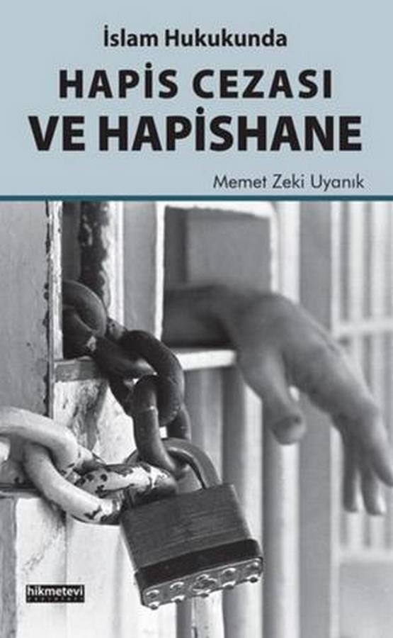 İslam Hukukunda Hapis Cezası ve Hapishane-0.0