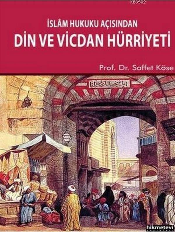 İslam Hukuku Açısından Din ve Vicdan Hürriyeti-0.0