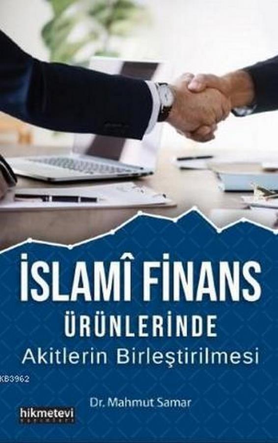 İslami Finans Ürünlerinde Akitlerin Birleştirilmesi-0.0