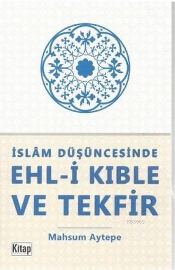 İslam Düşüncesinde Ehli Kıble ve Tekfir-0.0