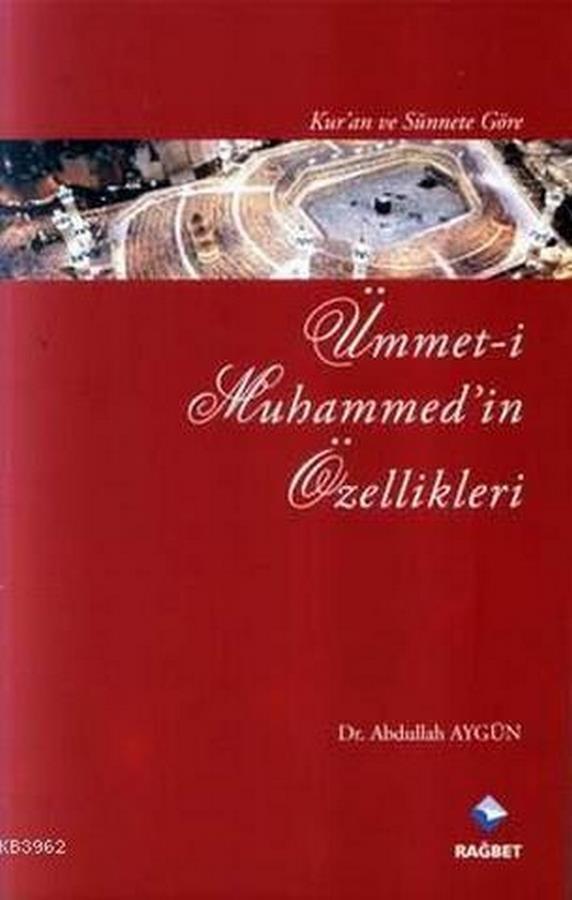 Kuran ve Sünnete Göre Ümmeti Muhammedin Özellikleri-0.0