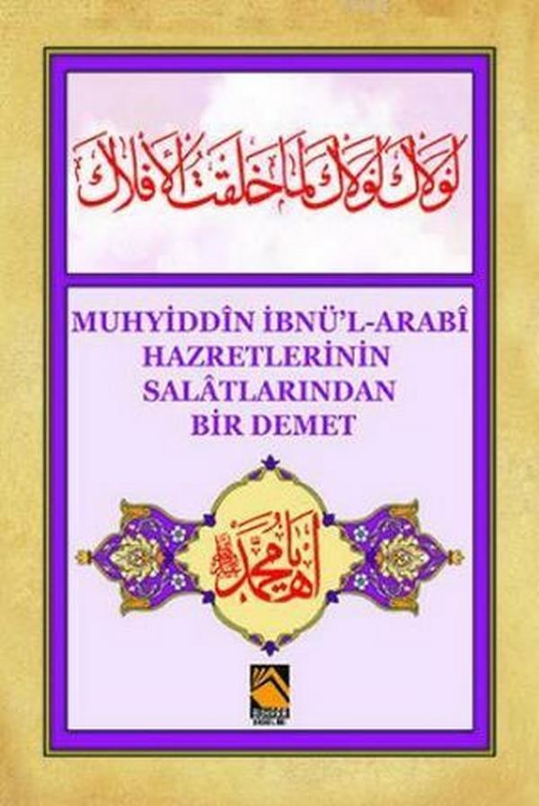 Muhyiddin İbnül Arabi Hazretlerinin Salatlarından Bir Demet-0.0