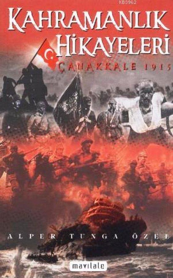 Kahrmanlık Hikayeleri Çanakkale 1915-0.0