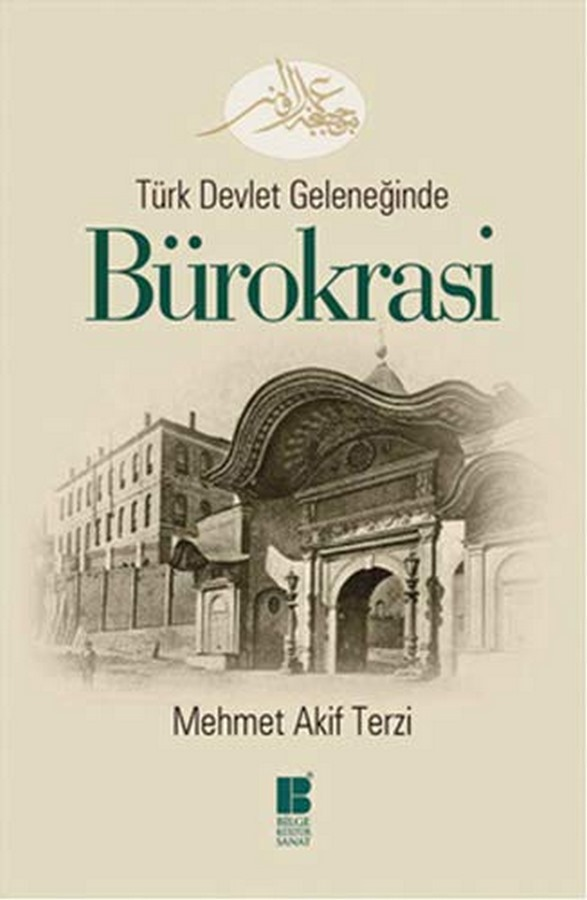 Türk Devlet Geleneğinde Bürokrası-0.0