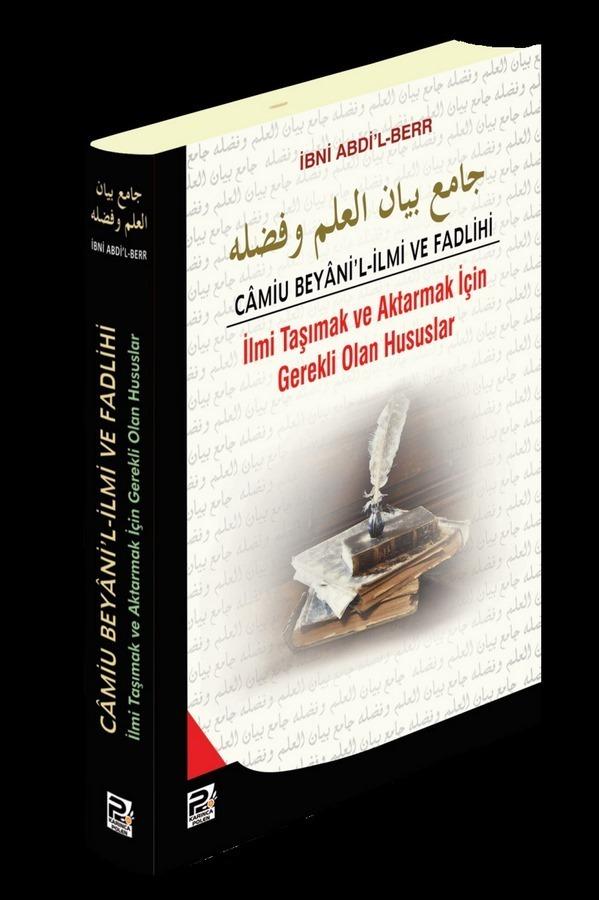 Camiu Beyanil İlmi ve Fadlihi  İlmi Taşımak ve Aktarmak İçin Gerekli Olan Hususlar-0.0