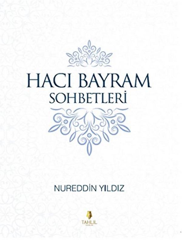 Hacı Bayram Sohbetleri-0.0
