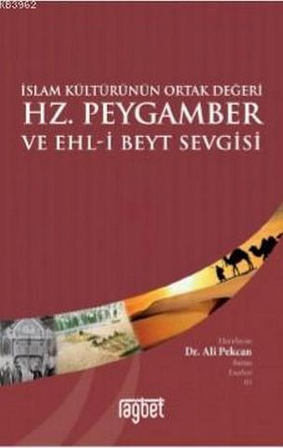 İslam Kültürünün Ortak Değeri Hz.Peygamber ve Ehli Beyt Sevgisi-0.0