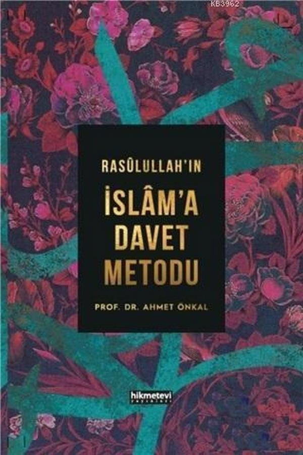 Rasulullahın İslama Davet Metodu-0.0