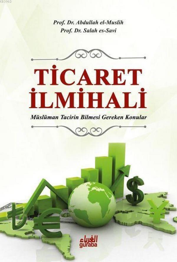 Ticaret İlmihali ( Türkçe Tercüme)  Müslüman Tacirin Bilmesi Gereken Konular-0.0