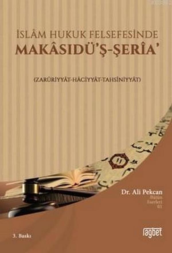 İslam Hukuk Felsefesinde Makasıdüş Şeria-0.0