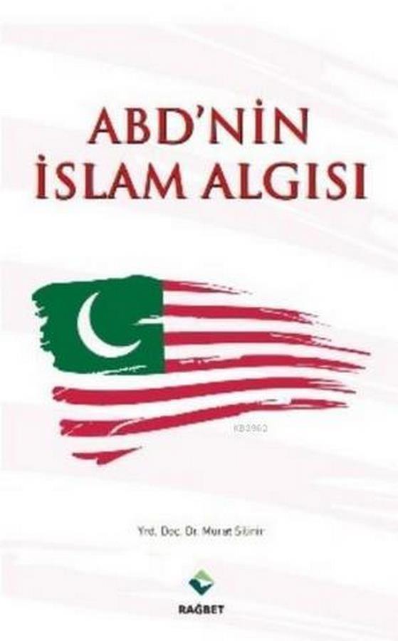 ABD nin İslam Algısı-0.0