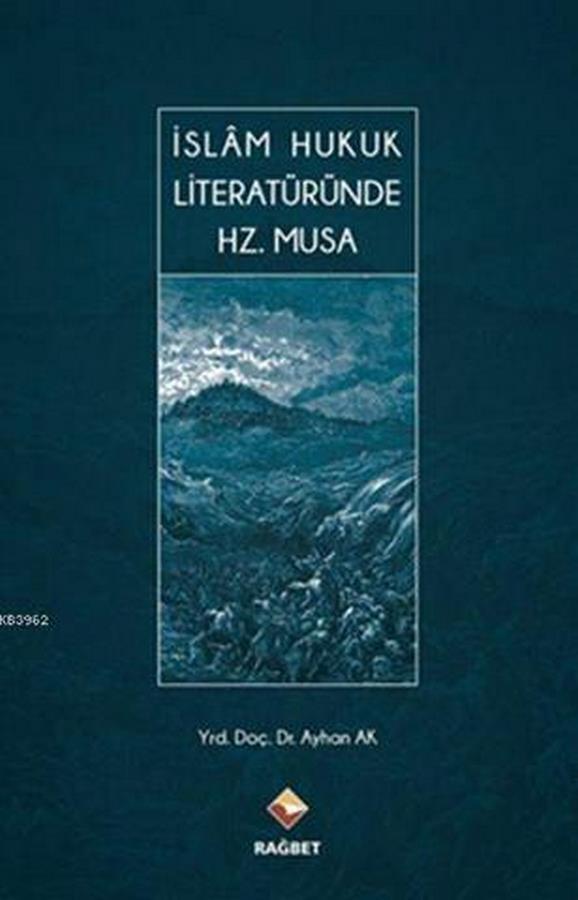 İslam Hukuk Literatünde Hz.Musa-0.0