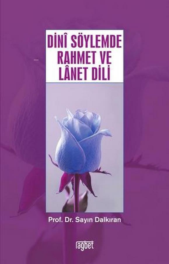 Dini Söylemde Rahmet ve Lanet Dili-0.0