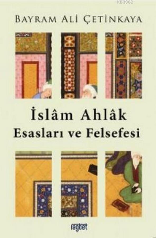 İslam Ahlak Esasları ve Felsefesi-0.0