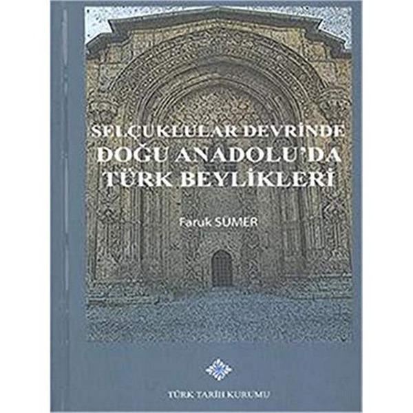 Selçuklular Devrinde Doğu Anadolu 'Da Türk Beylikleri-0.0