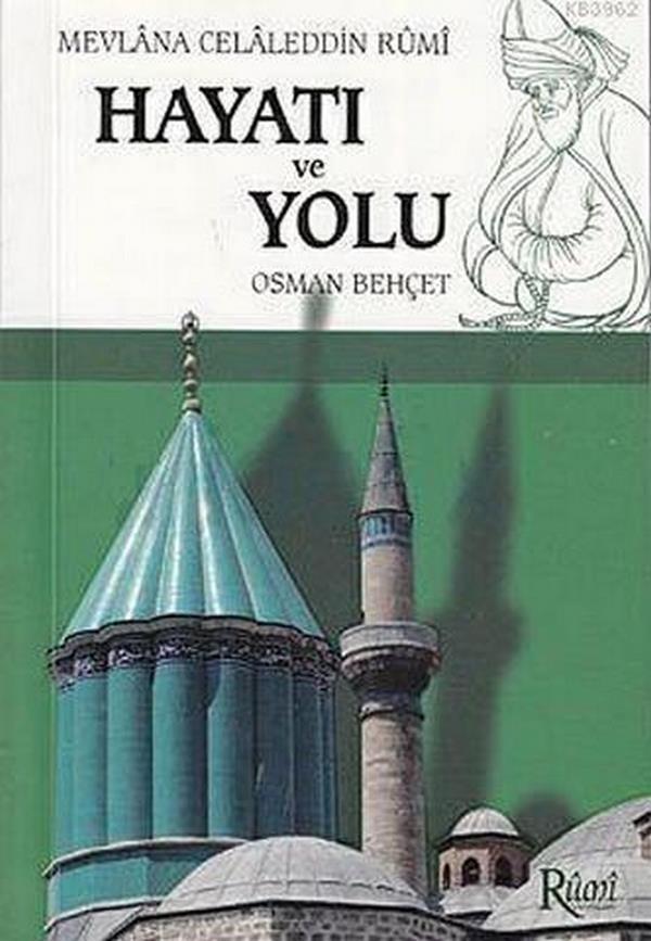 Mevlana Celaleddin Rumi Hayatı ve Yolu-0.0