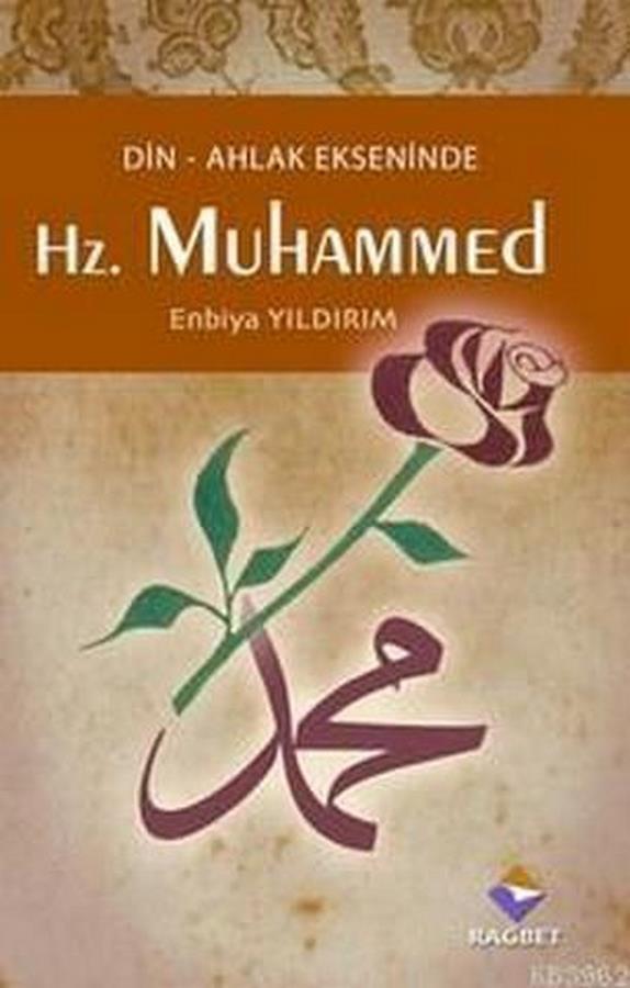 Din Ahlak Ekseninde Hz.Muhammed-0.0