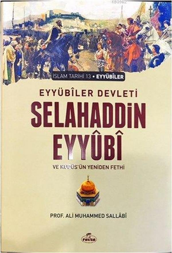 Eyyübiler Devleti Selahaddin Eyyubi  ve Kudüsün Yeniden Fethi-0.0