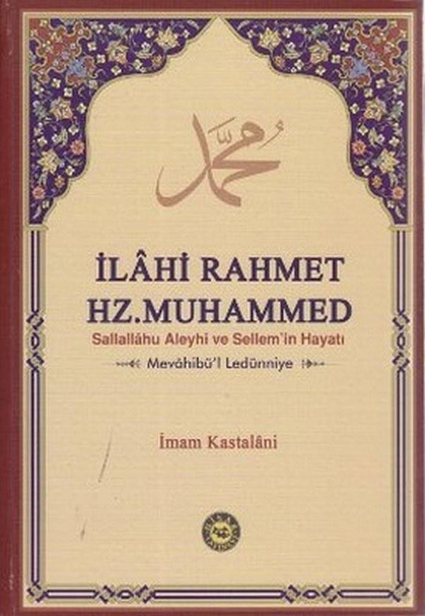İlahi Rahmet Hz. Muhammed Sallallahu Aleyhi ve Sellemin Hayatı-0.0