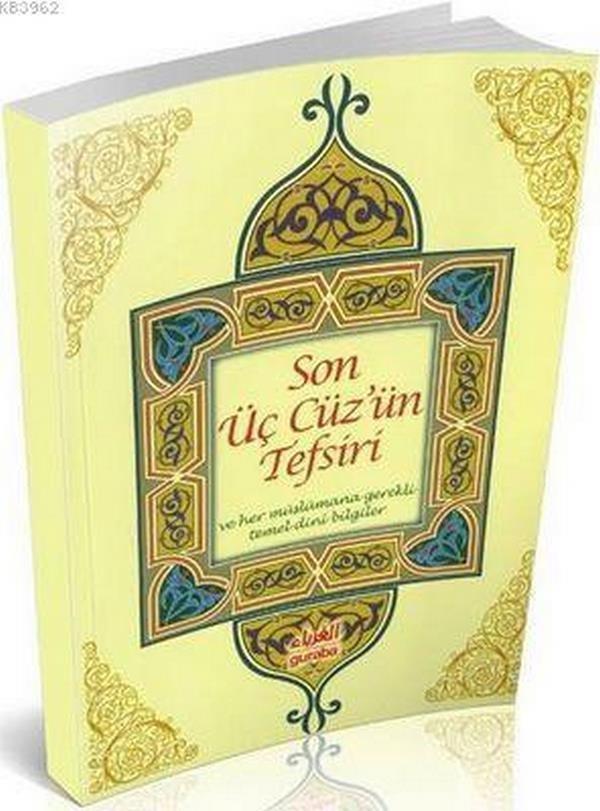 Son Üç Cüzün Tefsiri ve her Müslümana gerekli temel dini bilgiler-0.0