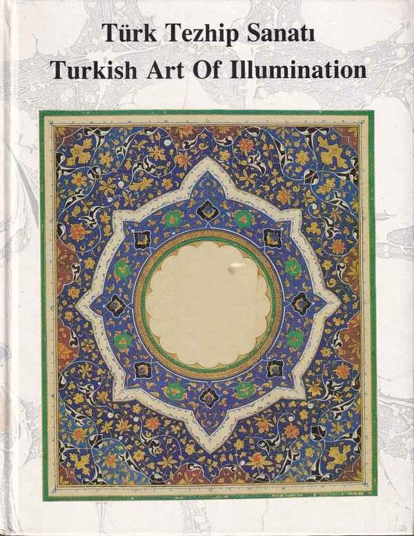 Türk Tezhip Sanatı Turkish Art Of Illumination-