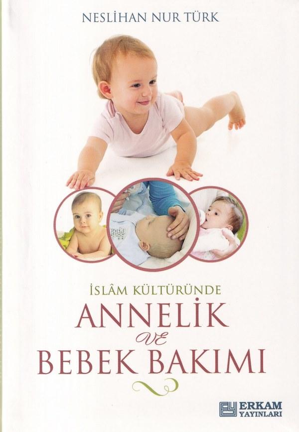 İslam Kültüründe Annelik ve Bebek Bakımı-0.0