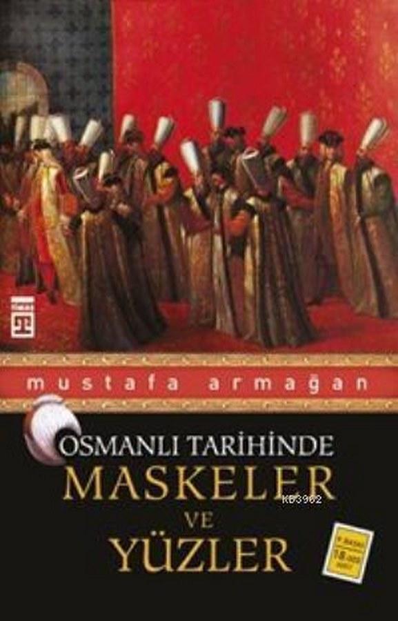 Osmanlı Tarihinde Maskeler ve Yüzler-0.0