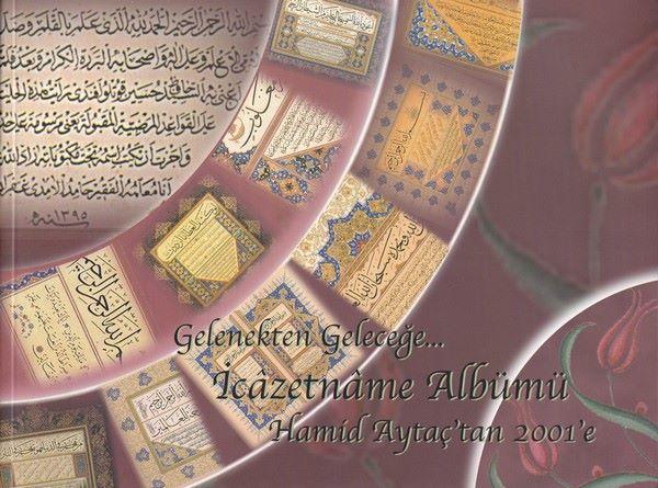 Gelenekten Geleceğe İcazetname Albümü Hamid Aytaç'tan 2001'e-